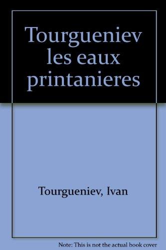 9782904429156: Les Eaux printanières