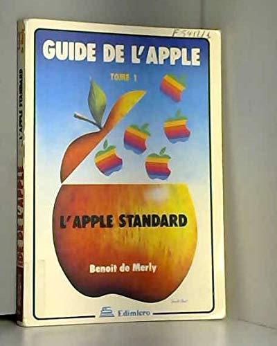 9782904457005: Guide de l'Apple (Tome 1: L'Apple standard)