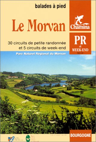 9782904460647: Morvan Pnr Pied Bourgogne (French Edition)