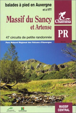 Massif du Sancy et Artense: Guide Chamina
