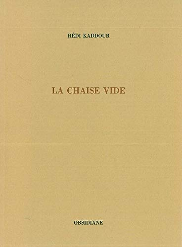 9782904469770: La chaise vide (Collection Les Solitudes) (French Edition)