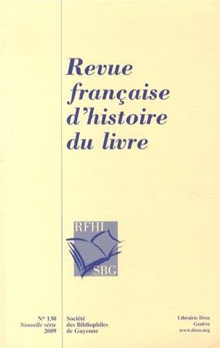 9782904532047: Revue française d'histoire du livre, N° 130/2009 :