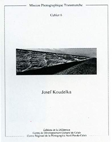 9782904538209: Josef Koudelka: Mission Photographique Transmanche [Cahier 6]
