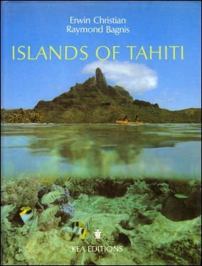 Islands of Tahiti: Bagnis, Raymond