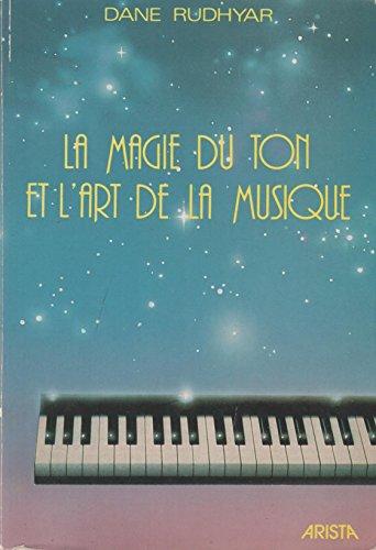 9782904616037: La magie du ton et l'art de la musique