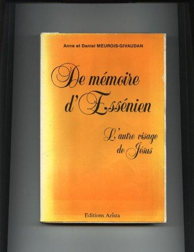 De Mémoire D'Essénien, L'Autre visage De Jésus,: Anne et Daniel