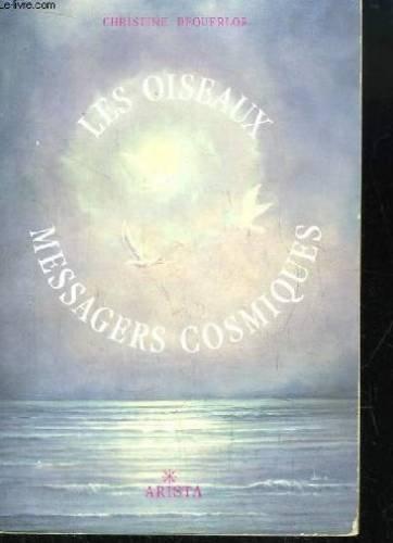 9782904616280: Les oiseaux messagers cosmiques / la réincarnation face aux écritures sacrees et aux sciences