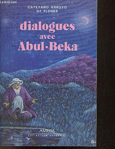 9782904616730: Dialogue avec abul beka