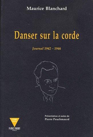 9782904620522: Danser sur la corde : Journal 1942-1946
