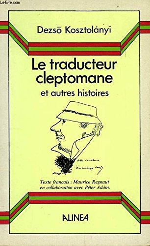 9782904631160: Le Traducteur cleptomane