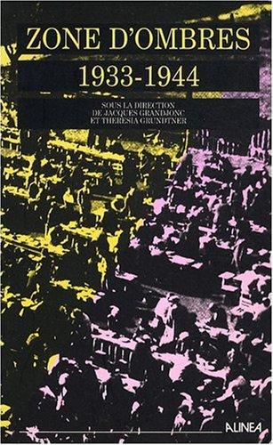 9782904631931: Zone d'ombres 1933-1944 : Exil et internement d'Allemands et d'Autrichiens dans le sud-est de la France