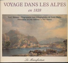 9782904638268: Voyage dans les Alpes en 1838 (Archives du Dauphin�)