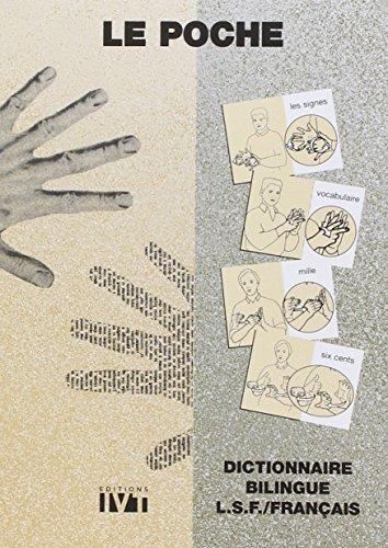 9782904641213: Le Poche : Dictionnaire bilingue LSF / Français