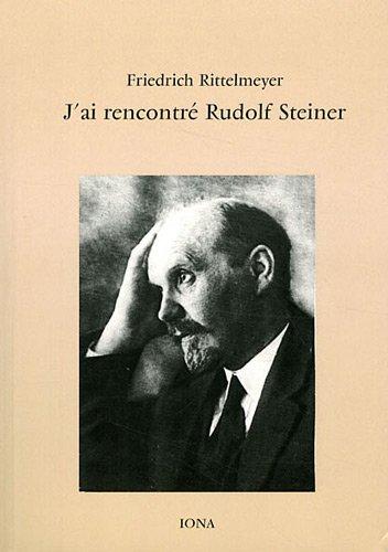 9782904654831: J'ai rencontré Rudolf Steiner