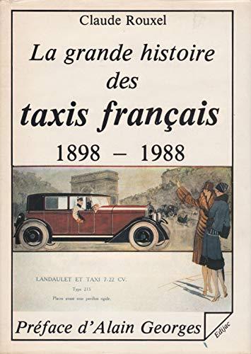 9782904675232: La Grande histoire des taxis français : 1898-1988