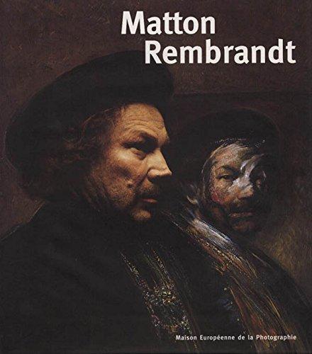 9782904732973: Matton Rembrandt