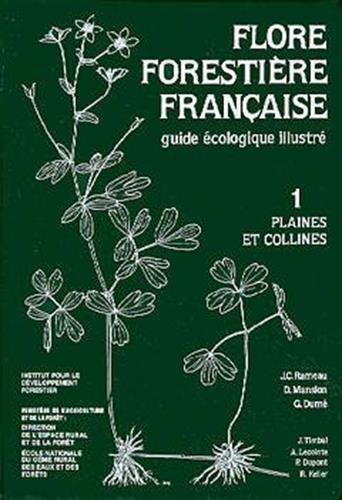9782904740169: Flore forestière française: Guide écologique illustré (French Edition)