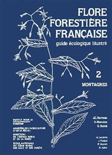 9782904740411: Flore forestiere française. volume 2. montagnes