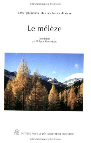 9782904740817: Le mélèze