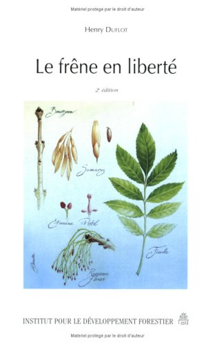 FRENE EN LIBERTE -LE- 2 ED: DUFLOT HENRY