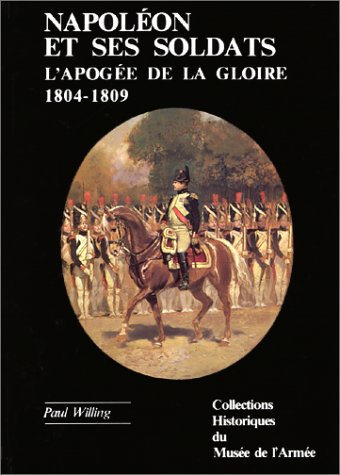 9782904768071: Napoléon et ses soldats (Les Collections du Musée de l'armée) (French Edition)