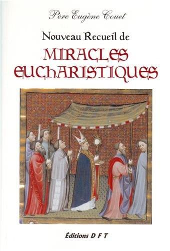 9782904770500: Nouveau recueil de miracles eucharistiques