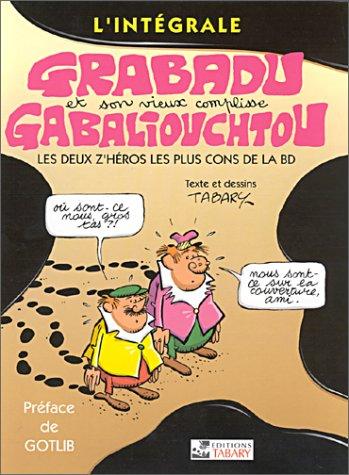9782904799495: Intégrale grabadu et gabaliouchtou