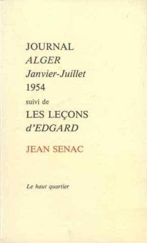 9782904823008: Journal, Alger Suivi de les Leçons d'Edgard : Janvier-juillet 1954 (Méditerranée vivante)