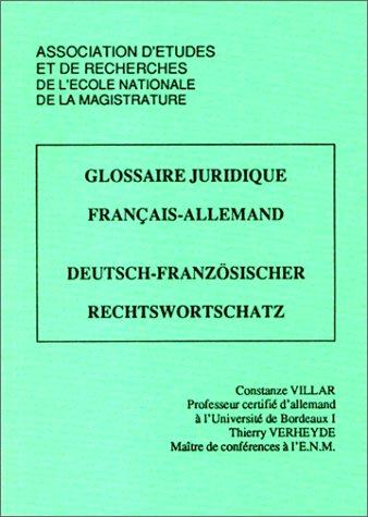 9782904825798: Glossaire juridique français-allemand, Deutsch-Französischer Rechtswortschatz