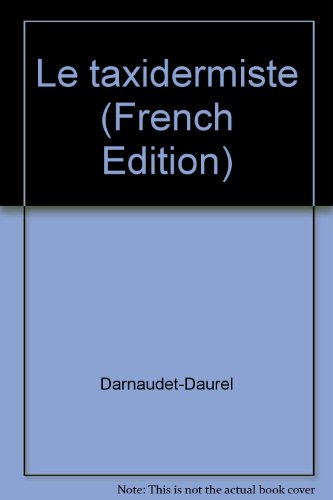 9782904846175: Le taxidermiste (French Edition)