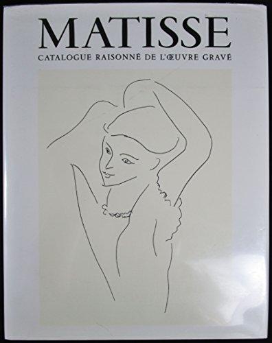 9782904852008: Henri Matisse - Catalogue raisonné de l'oeuvre gravé