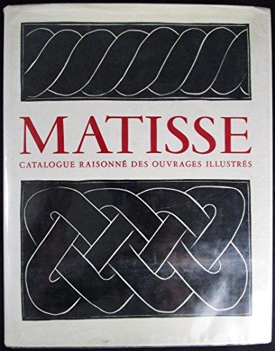 9782904852015: Henri matisse/catalogue raisonne des ouvrages illustres