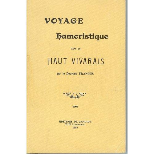 9782904877223: Voyage humoristique dans le Haut-Vivarais