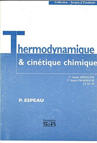 9782904881213: Thermodynamique et cinétique chimique: chimie physique générale: corrigés concours 1ère année de pharmacie