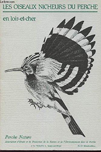 9782904895005: Les Oiseaux nicheurs du Perche en Loir-et-Cher