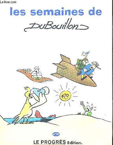 9782904899140: Les semaines de Dubouillon