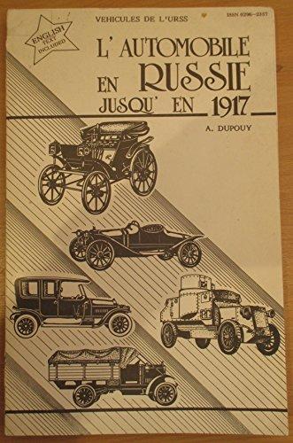 9782904904165: L'Automobile en Russie jusqu'en 1917 (Véhicules de l'U.R.S.S.)