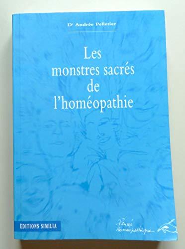 9782904928888: Les monstres sacrés de l'homéopathie
