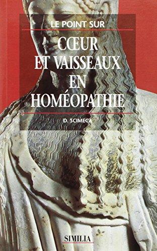 COEUR ET VAISSEAUX EN HOMEOPATHIE: SCIMECA
