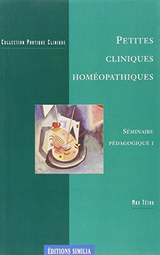 PETITES CLINIQUES HOMEOPATHIQUES: TETAU ED 1996