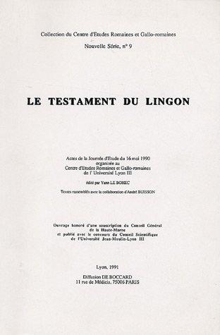Le testament du Lingon, actes de la: Coordination éditoriale de