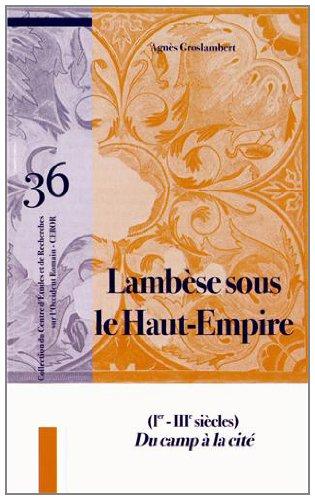 9782904974397: Lambèse sous le Haut-Empire (1er-IIIe siècles) : Du camp à la cité