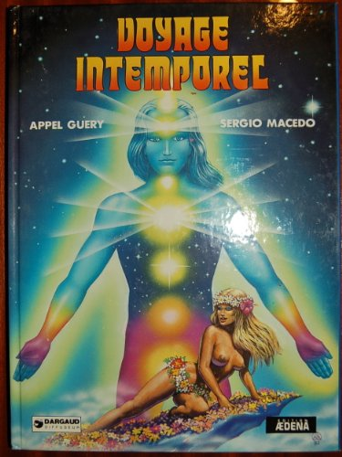 9782905035400: Voyage intemporel (Dargaud Aedena)