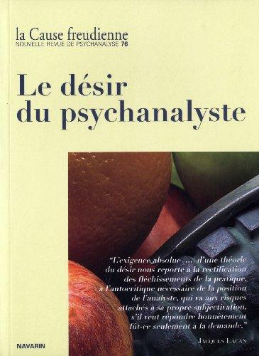 9782905040701: La Cause freudienne, N° 76, Décembre 2010 : Le désir du psychanalyste