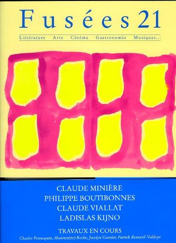 Fusées 21: Claude Minière -