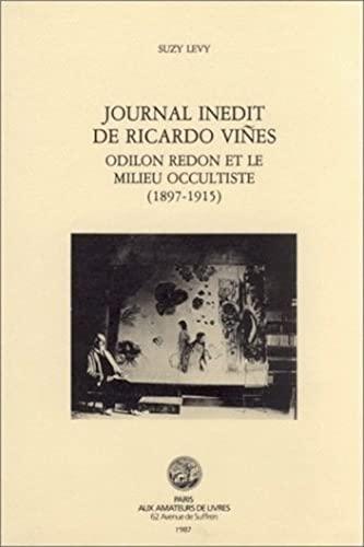 9782905053251: Journal Inédit de Ricardo Viñes : Odillon Redon et le millieu occultiste (1897-1915)