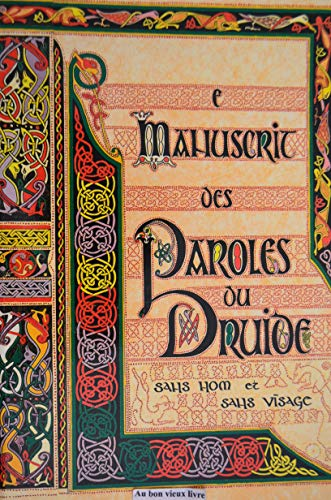 9782905070104: Le manuscrit des paroles du druide
