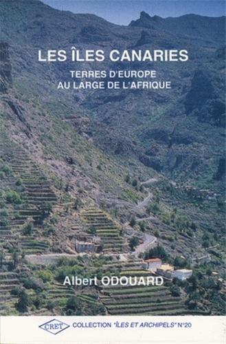 9782905081285: Les Iles Canaries, terres d'Europe au large de l'Afrique