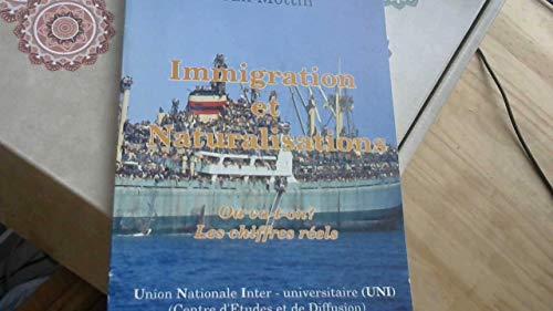 Immigration et naturalisation : Où va-t-on ?,: Jean Mottin
