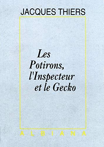Les Potirons, L'inspecteur Et Le Gecko: Jacques Thiers